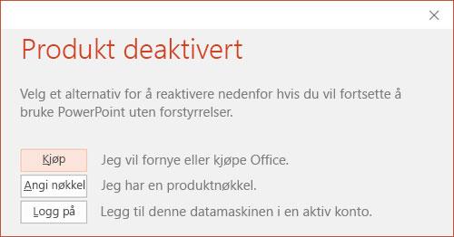 Viser en melding som indikerer at Office-installasjonen ble deaktivert.