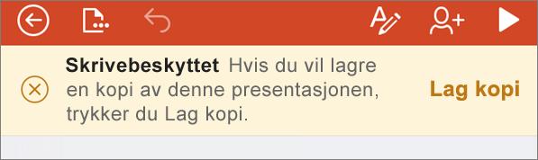 Viser varselet Skrivebeskyttet når du har åpnet en ODF-fil i PowerPoint for iPhone