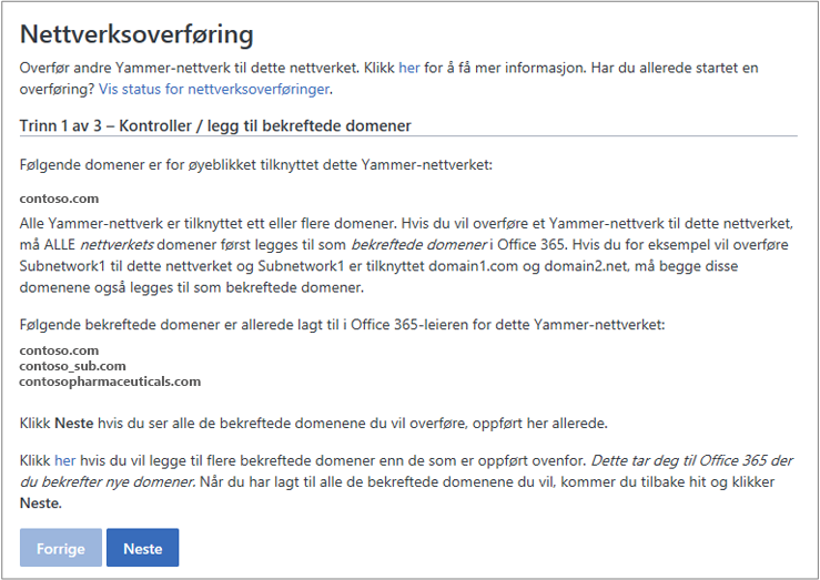 Skjermbilde av trinn 1 av 3 – Kontrollere/legge til bekreftede domener før overføring av et Yammer-nettverk