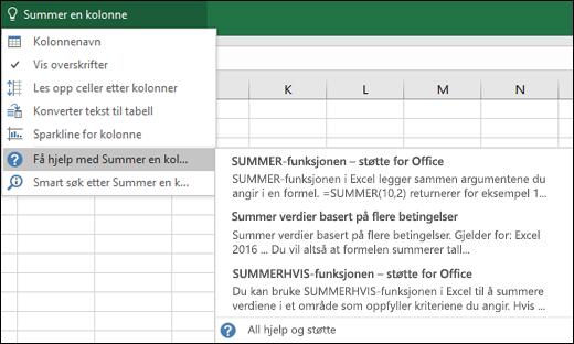 Klikk Fortell meg det-boksen i Excel, og skriv inn i det du vil gjøre. Fortell meg det prøver å hjelpe med å utføre denne oppgaven.