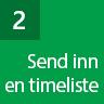 Trinn 2: Send inn timeliste
