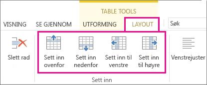 Bilde av oppsettalternativene for å legge til rader og kolonner i tabeller