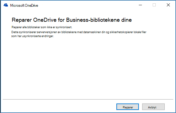 Reparasjonsdialogboks for One Drive for Business-synkronisering