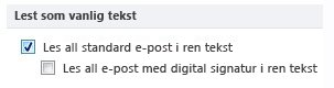Avmerkingsboksen Les all standard e-post i ren tekst