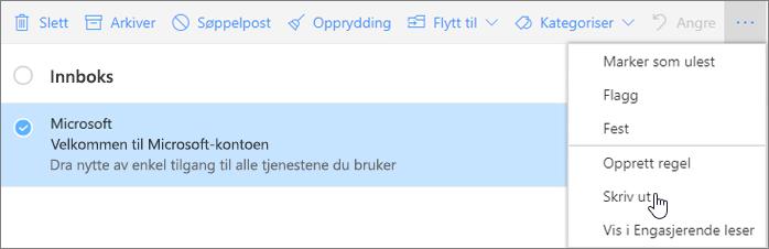 Et skjermbilde som viser alternativet Skriv ut er valgt for en e-postmelding.