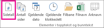Klikk Sidetall i gruppen Elementer i topptekst eller bunntekst