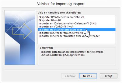 Veiviseren for import og eksport – Importer fra et annet program eller fil