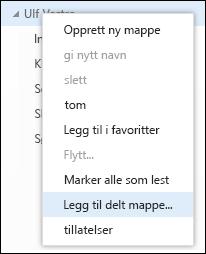 Alternativet Legg til delt mappe i hurtigmenyen i Outlook Web App
