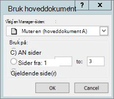 Et skjerm bilde viser dialog boksen Bruk hoved dokument.
