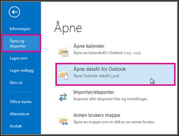Åpne en Outlook-datafil