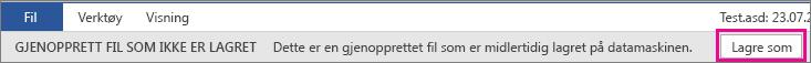 Lagre gjenopprettet fil i Office 2016