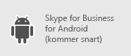 Skype for Business – Android