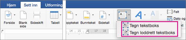 Klikk tekstboksen for å sette inn en tekstboks med vannrett eller loddrett tekst.
