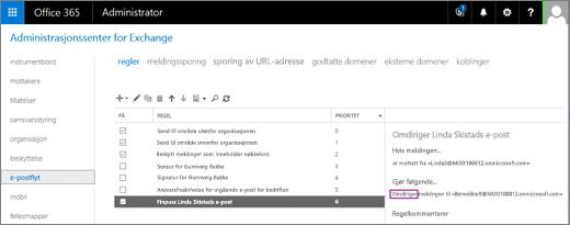 Skjermbilde som viser siden med regler for e-postflyt-området i administrasjonssenteret for Exchange. Avmerkingsboksen for På er valgt for regelen for å omdirigere bruker Benedikte Ringdals e-post.