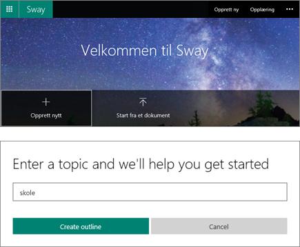 Sammensatt skjermbilde av Velkommen til Sway-skjermen og inntastingsruten i Hurtigstart-emnet.