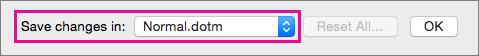 Velg Normal.dotm for å gjøre en makro tilgjengelig for bruk i nye dokumenter som du oppretter.