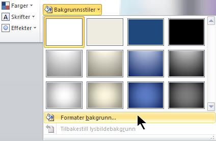 Velg Bakgrunnsstiler helt til høyre på Utforming-fanen, og velg deretter Formater bakgrunn