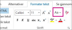 Knappen Endre bokstavtype på fanen Formater tekst