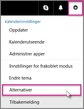 Klikk Innstillinger > Alternativer
