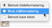 Alternativer for innliming når du limer inn tekst i Outlook for Mac