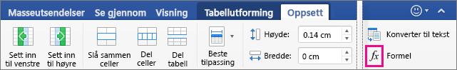 Når vinduet er bredt, vises Formel på Oppsett-fanen i stedet for på Data-menyen.