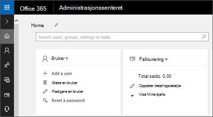 Viser administrasjonssenteret for Office 365.