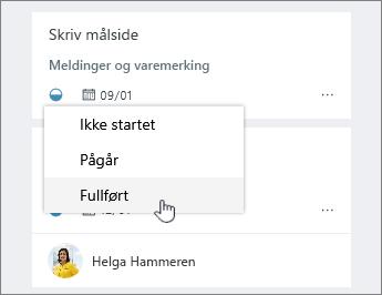 Klikk frem drifts ikonet og endre status