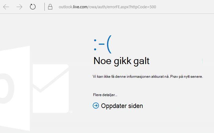 Feilkoden 500 «Noe gikk galt» i Outlook.com
