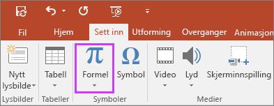 Viser knappen Sett inn formler på båndet i PowerPoint