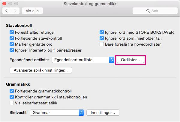 I Stavekontroll og grammatikk klikker du Ordlister for å velge hvilke egendefinerte ordlister Word skal bruke i stavekontrollen.
