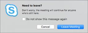 Skype for Business for Mac – bekreftelse før du forlater et møte.