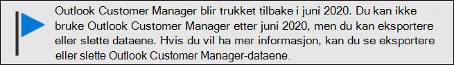 Slutt på kunde støtte i Outlook Customer Manager i juni 2020