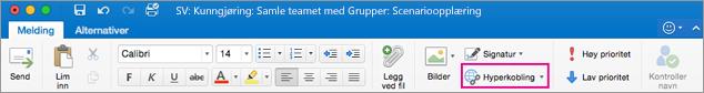 Hyperkoblingsknapp på båndet i Outlook for Mac