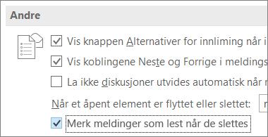 Avmerkingsboksen Marker meldinger som lest når de slettes i Outlook-alternativer