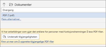 Den gule meldingsboksen i dialogboksen Lagre som PDF, inviterer deg til å kontrollere tilgjengeligheten til PDF-filen din før du lagrer den