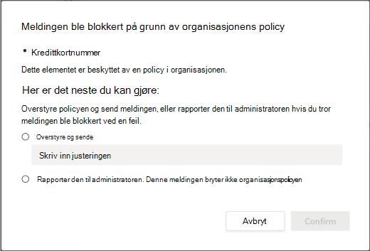 Overstyringsalternativer for policy for hindring av tap av data i organisasjonen