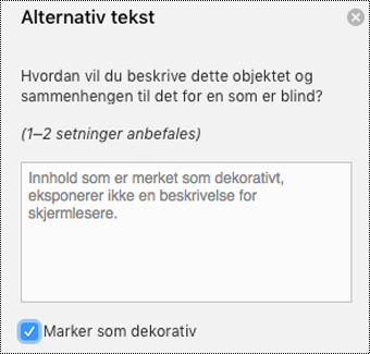 Velg avmerkingsboksen Merk som dekorativ i Alternativ tekst-ruten i Word for Mac.