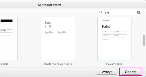 Hvis du vil opprette en faksforside, søker du etter faks, velger en mal og klikker Opprett.