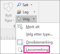 Klikk Lassomerking i Redigering-gruppen på Hjem-fanen.