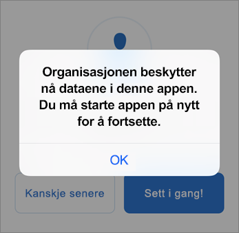 Skjermbilde som viser at organisasjonen nå beskytter Outlook-appen din