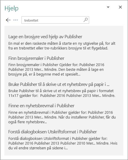 Skjermbilde av Hjelp-ruten i Publisher 2016 som viser resultatene av et søk etter Tredobbel.