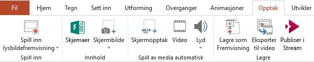 Viser Spill inn-knappen på båndet i PowerPoint 2016