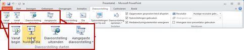 Het tabblad Diavoorstelling in PowerPoint 2010, met de groep Diavoorstelling starten zichtbaar.