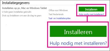 Kies onder Installatiegegevens de optie Office voor Windows of Office voor Mac en klik vervolgens op Installeren