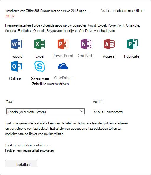 Als u de keuze hebt, selecteert u welke versie van Office u wilt installeren, selecteert u een taal en selecteert u vervolgens Installeren.