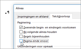 Wis het selectievakje Pagina-einde vooraf in het tabblad Regel- en pagina-einden van het dialoogvenster Alinea