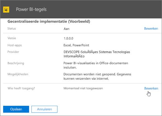 De schermafbeelding bevat de pagina Gecentraliseerde implementatie voor de invoegtoepassing Power BI-tegels. In het veld met het label Wie heeft toegang is de waarde Momenteel niet toegewezen en de cursor wijst naar Bewerken.