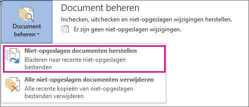Office 2016: niet-opgeslagen documenten herstellen