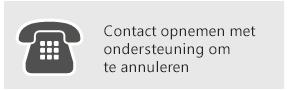 Contact opnemen met ondersteuning om te annuleren