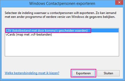 Kies CSV en vervolgens Exporteren.